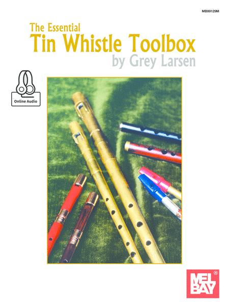 The Essential Tin Whistle Toolbox