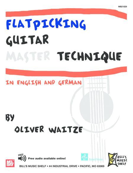 Flatpicking Guitar Master Technique