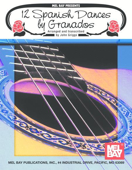 12 Spanish Dances by Granados