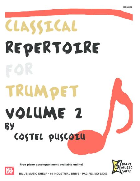 Classical Repertoire for Trumpet, Volume 2