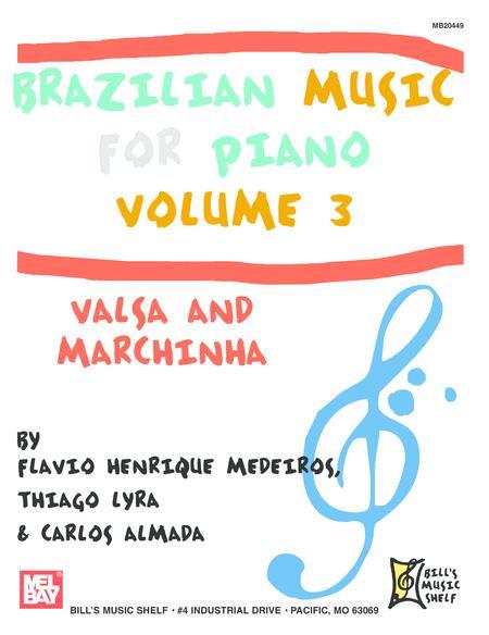 Brazilian Music for Piano, Volume 3