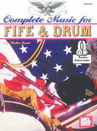 Complete Music for the Fife and Drum