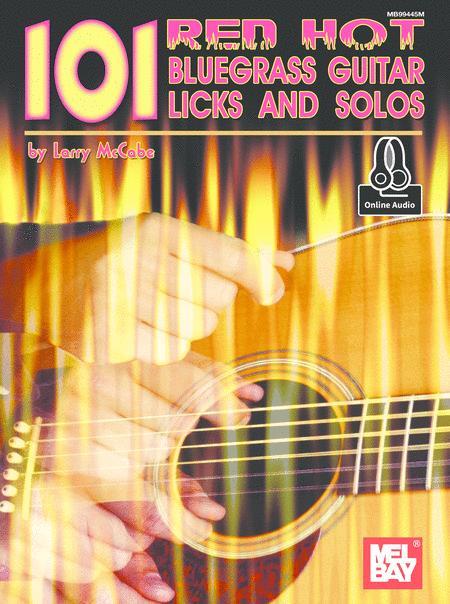 101 Red Hot Bluegrass Guitar Licks