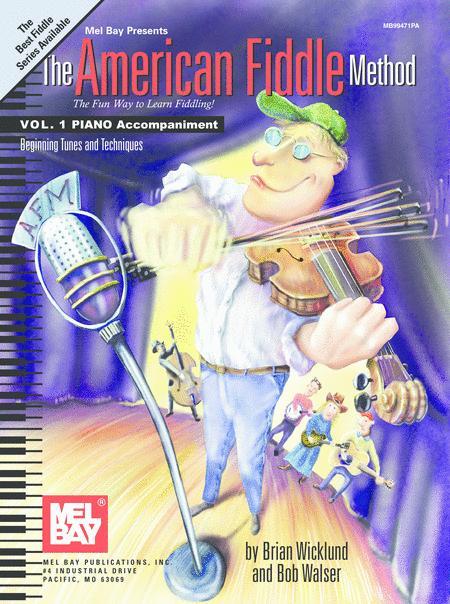 The American Fiddle Method Vol. 1, Piano Accompaniment