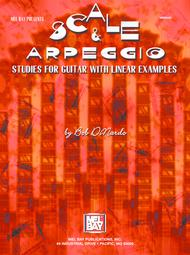 Scale & Arpeggio Studies for Guitar with Linear Examples