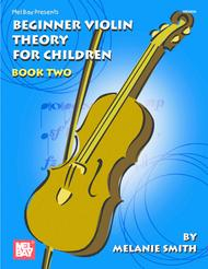 Beginner Violin Theory for Children, Book Two