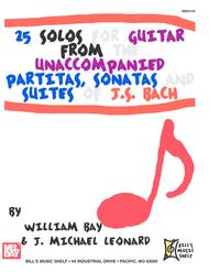 25 Solos for Guitar from the Unaccompanied Partitas