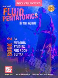 MBGU Rock Curriculum: Fluid Pentatonics, Book 2