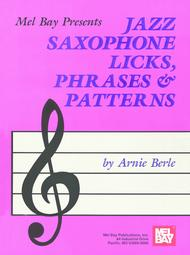 Jazz Saxophone Licks, Phrases & Patterns