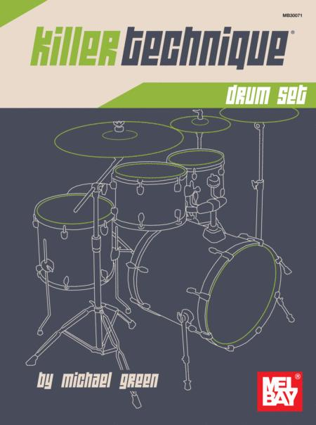 Killer Technique: Drum Set