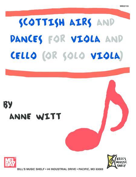 Scottish Airs and Dances for Viola & Cello (or Solo Viola)