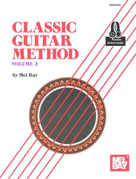 Classic Guitar Method Volume 3