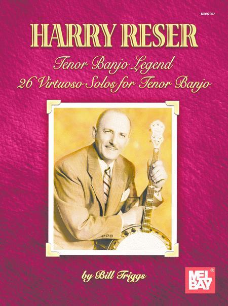 Harry Reser Tenor Banjo Legend