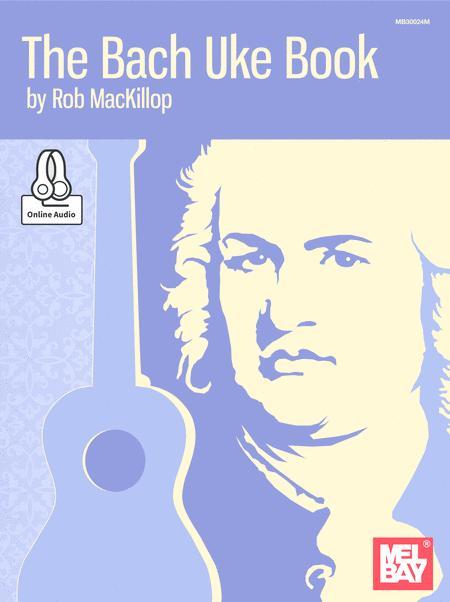 The Bach Uke Book