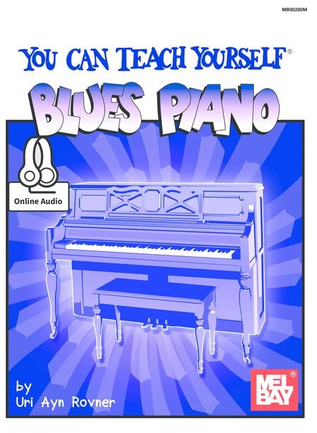 You Can Teach Yourself Blues Piano