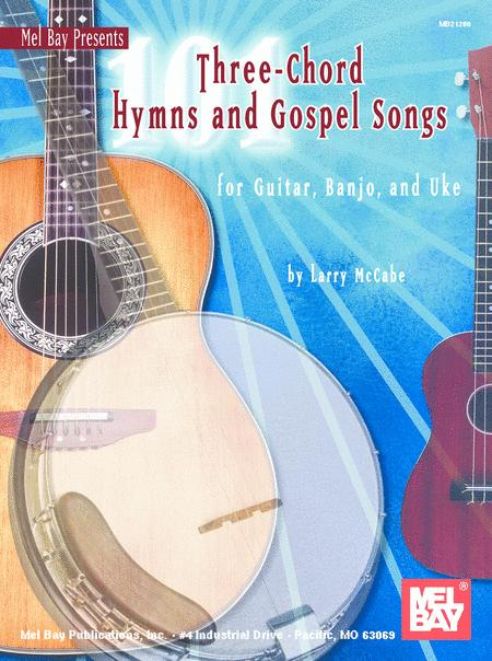 Download 101 Three-Chord Hymns & Gospel Songs For Guitar