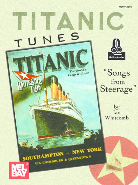 Titanic Tunes/Songs from Steerage