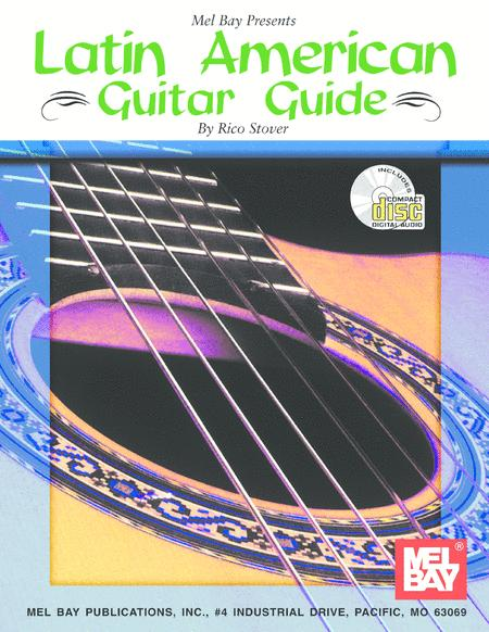 Latin American Guitar Guide