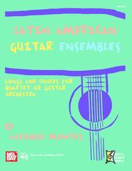 Latin American Guitar Ensembles