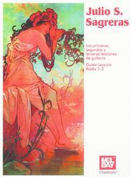 Julio S Sagreras Guitar Lessons Book 1-3