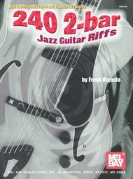 240 2-Bar Jazz Guitar Riffs