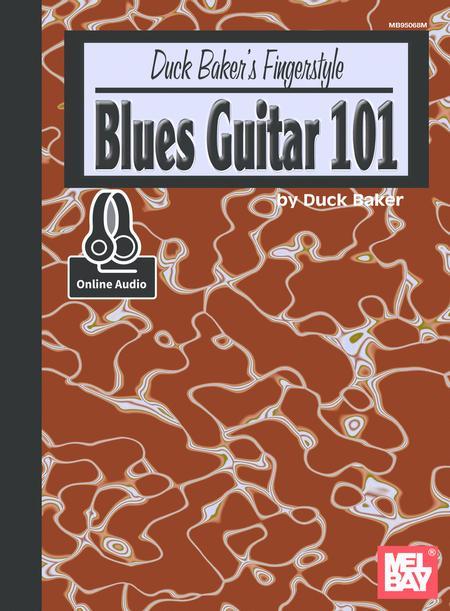Duck Baker's Fingerstyle Blues Guitar 101
