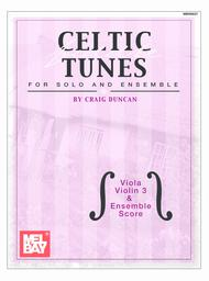 Celtic Fiddle Tunes for Solo and Ensemble - Viola, Violin 3 &