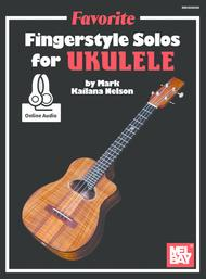 Favorite Fingerstyle Solos for Ukulele