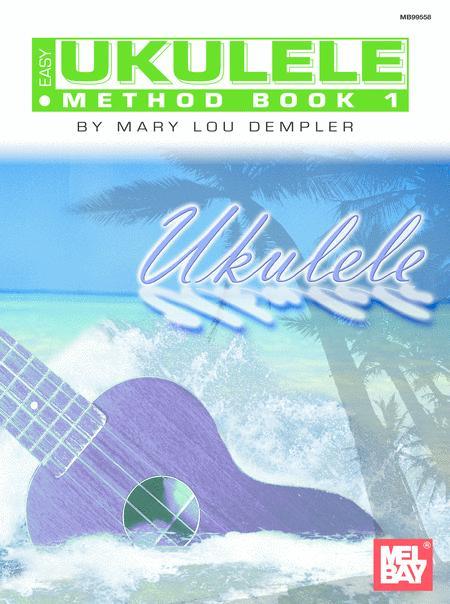 Easy Ukulele Method Book 1