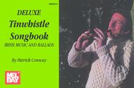 Deluxe Tinwhistle Songbook