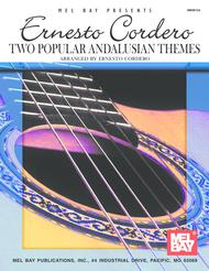 Ernesto Cordero - Two Popular Andalusian Themes