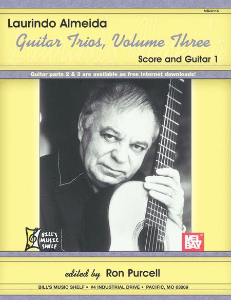 Laurindo Almeida: Guitar Trios, Volume 3
