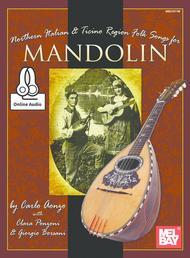 Northern Italian & Ticino Region Folk Songs for Mandolin