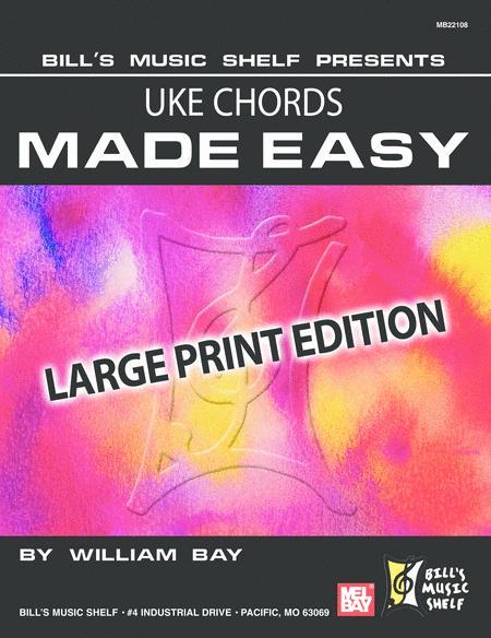 Uke Chords Made Easy, Large Print Edition