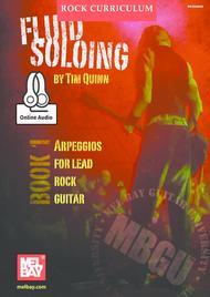 MBGU Rock Curriculum: Fluid Soloing, Book 1