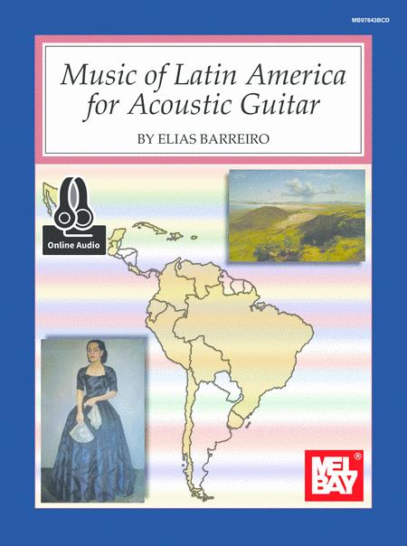 Music of Latin America for Acoustic Guitar