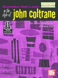 Essential Jazz Lines: In the Style of John Coltrane/Guitar Edition