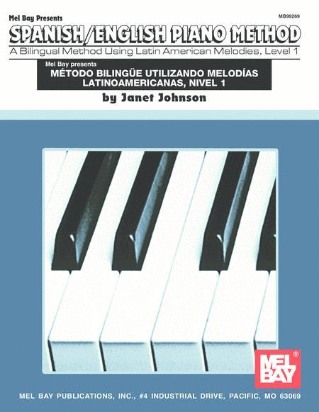 Spanish/English Piano Method, Level 1
