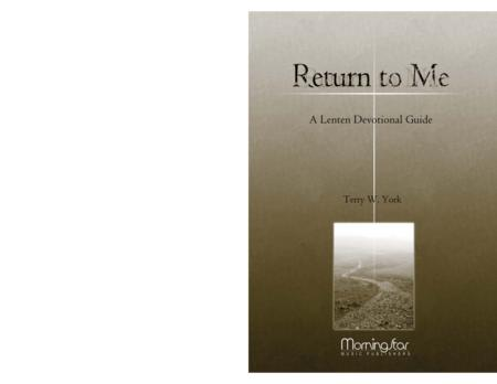 Return to Me: A Choral Service based on the Stations of the Cross