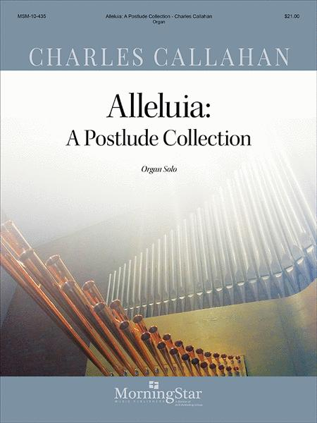 Alleluia: A Postlude Collection