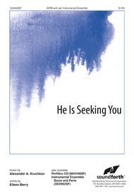 He Is Seeking You