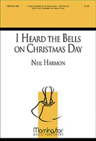 I Heard the Bells on Christmas Day (Choral Score)