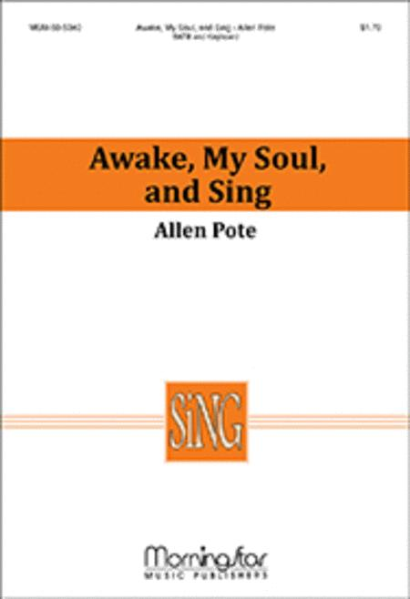 Awake, My Soul, and Sing