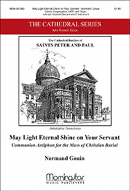 May Light Eternal Shine on Your Servant: Communion Antiphon for the Mass of Christian Burial