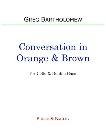 Conversation in Orange & Brown for cello & double bass