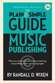 The Plain and Simple Guide to Music Publishing, 3rd Edition