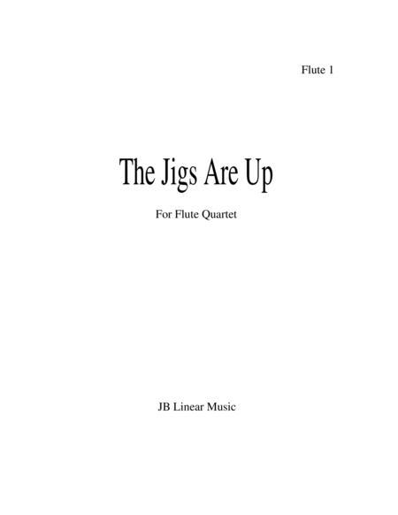The Jigs are Up - Celtic Music for Flute Quartet
