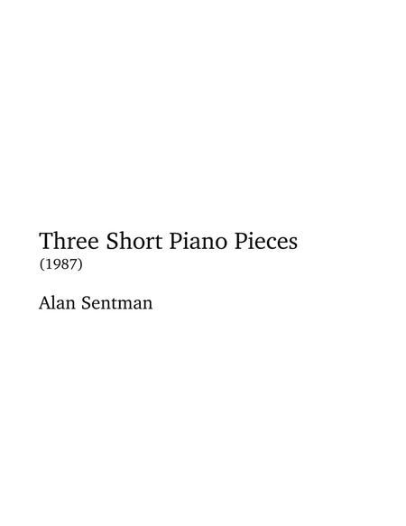 Three Short Piano Pieces
