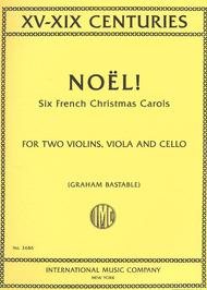 Noel! Six French Christmas Carols