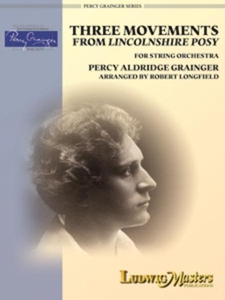 Three Movements from Lincolnshire Posy